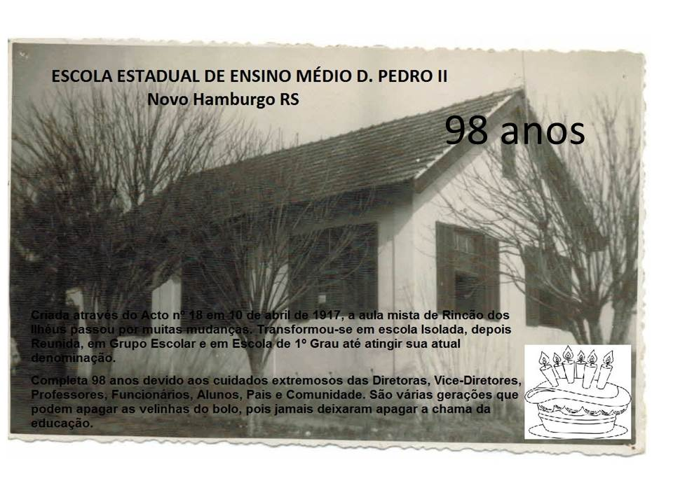 98 anos  D. Pedro